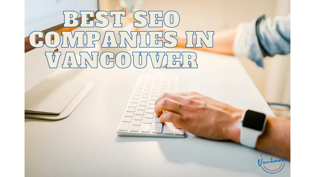 Best SEO Companies in Vancouver