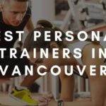 6 Best Personal Trainers in Vancouver