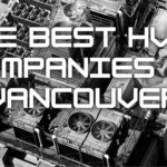 The 6 Best HVAC Companies in Vancouver