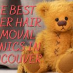 The 5 Best Laser Hair Removal Clinics in Vancouver