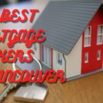 The 10 Best Mortgage Brokers in Vancouver