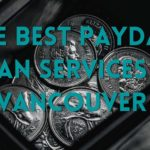 The 5 Best Payday Loan Services in Vancouver