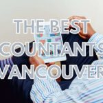 The 5 Best Accountants in Vancouver