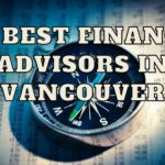 The 5 Best Financial Advisors in Vancouver