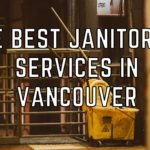 The 5 Best Janitorial Services in Vancouver