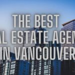The 6 Best Real Estate Agents in Vancouver