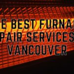 The 5 Best Furnace Repair Services in Vancouver