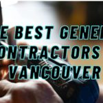 The 6 Best General Contractors in Vancouver