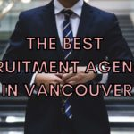 The 9 Best Recruitment Agencies in Vancouver