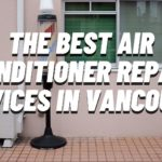 The 5 Best Air Conditioner Repair Services in Vancouver