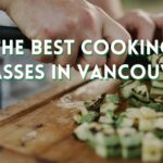 The 6 Best Cooking Classes in Vancouver