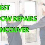 The 5 Best Window Replacement Services in Vancouver