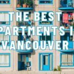 The 5 Best Apartments in Vancouver