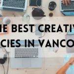 The 5 Best Creative Agencies in Vancouver