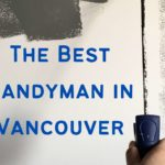 The 5 Best Handyman in Vancouver
