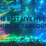 The 5 Best Live Music Venues in Vancouver