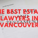 The 5 Estate Lawyers in Vancouver