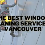 The 5 Best Window Cleaning Services in Vancouver