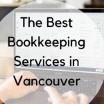 The 5 Best Bookkeeping Services in Vancouver