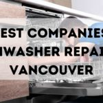 The 5 Best Companies for Dishwasher Repair in Vancouver
