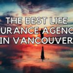 The 5 Best Life Insurance Agencies in Vancouver